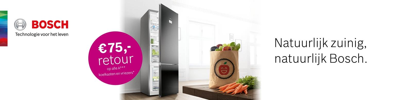 Bosch A+++ koelkasten en vriezers met 75,- retour